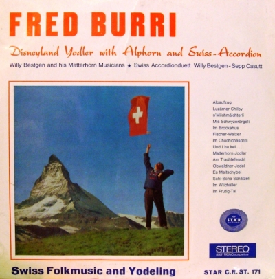 CR-171 Fred Burri Disneyland Yodler with Alphorn and Swiss-Accordian