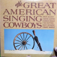 The Great American Singing Cowboys